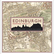 Edinburgh: Mapping the City (BOK)