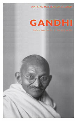 Gandhi: Radical Wisdom for a Changing World (BOK)