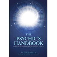 The Psychics Handbook: Your Essential Guide to Psycho-Spiritual Energies (BOK)