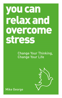 You Can Relax and Overcome Stress (BOK)