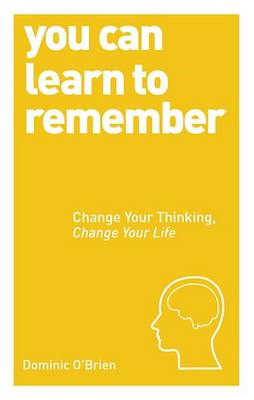 You Can Learn to Remember (BOK)