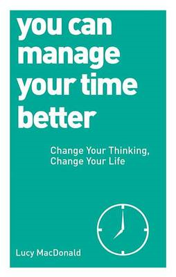 You Can Manage Your Time Better (BOK)