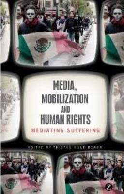Media, Mobilization, and Human Rights (BOK)