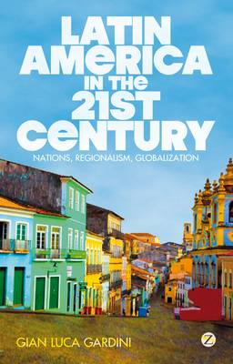 Latin America in the 21st Century (BOK)