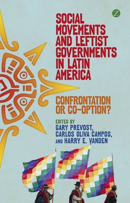 Social Movements and Leftist Governments in Latin America (BOK)