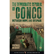 The Democratic Republic  of Congo: Between Hope and Despair (BOK)