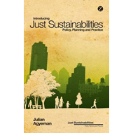 Introducing Just Sustainabilities: Policy, Planning and Practice (BOK)