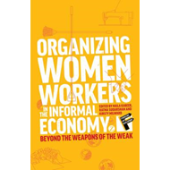 Organizing Women Workers in the Informal Economy (BOK)
