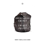 Understanding Energy and Energy Policy (BOK)