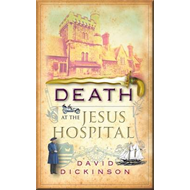 Death at the Jesus Hospital (BOK)