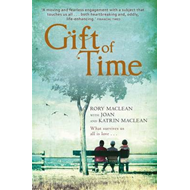 Gift of Time: A Family's Diary of Cancer (BOK)