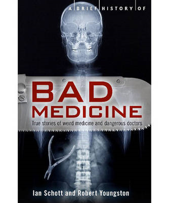 A Brief History of Bad Medicine (BOK)