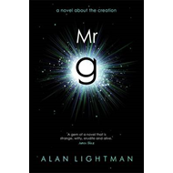 Mr g: A Novel About the Creation (BOK)