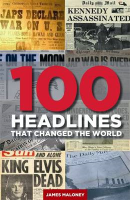 100 Headlines That Changed The World (BOK)