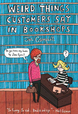 Weird Things Customers Say in Bookshops (BOK)