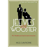 A Brief Guide to Jeeves and Wooster (BOK)