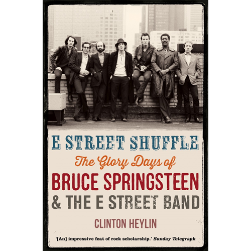 E Street Shuffle: The Glory Days of Bruce Springsteen and the E Street Band (BOK)