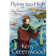 Flying Too High: Miss Phryne Fisher Investigates (BOK)