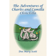 The Adventures of Charles and Camilla Chinchilla (BOK)