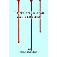 Last of the Cold War Warriors (BOK)