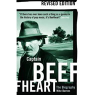 Captain Beefheart: The Biography (BOK)