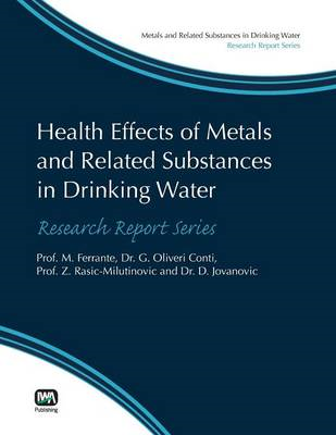 Health Effects of Metals and Related Substances in Drinking Water (BOK)