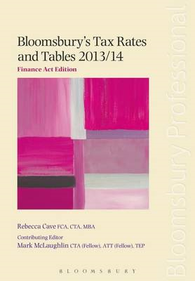 Bloomsbury's Tax Rates and Tables :Finance Act Edition: 2013/14 (BOK)