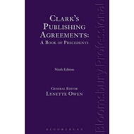 Clark's Publishing Agreements: A Book of Precedents (BOK)