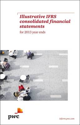 PWC Illustrative IFRS Consolidated Financial Statements for 2013 Year Ends (BOK)