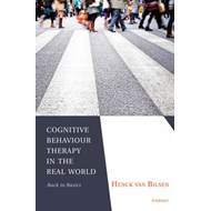 Cognitive Behaviour Therapy in the Real World: Back to Basics (BOK)
