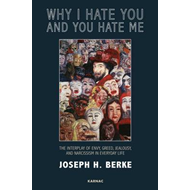 Why I Hate You and You Hate Me (BOK)