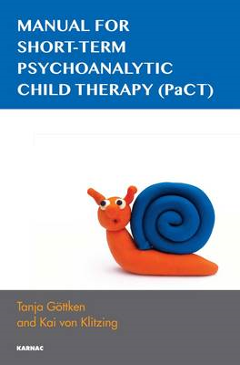 Manual for Short-term Psychoanalytic Child Therapy (PaCT) (BOK)
