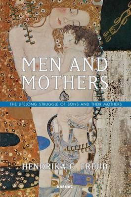 Men and Mothers: The Lifelong Struggle of Sons and Their Mothers (BOK)