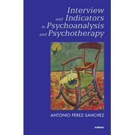 Interview and Indicators in Psychoanalysis and Psychotherapy (BOK)