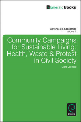 Community Campaigns for Sustainable Living: Health, Waste & Protest in Civil Society (BOK)