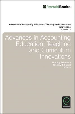 Advances in Accounting Education: Teaching and Curriculum Innovations: Volume 13 (BOK)