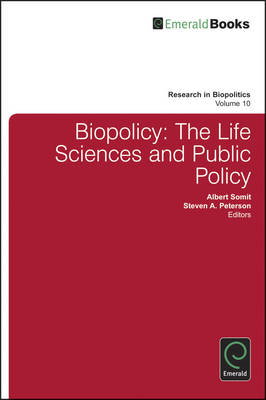 Biopolicy: The Life Sciences and Public Policy (BOK)