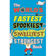 The World's Fastest Spookiest Smelliest Strongest Book (BOK)