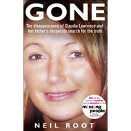 Gone: The Disappearance of Claudia Lawrence and Her Father's Desperate Search for the Truth (BOK)