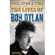 Once Upon a Time: The Lives of Bob Dylan (BOK)