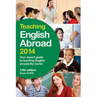 Teaching English Abroad: Your Expert Guide to Teaching English Around the World: 2014 (BOK)