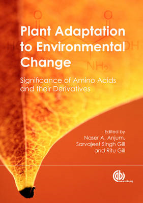 Plant Adaptation to Environmental Change: Significance of Amino Acids and their Derivatives (BOK)