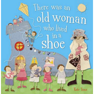 There Was an Old Woman Who Lived in a Shoe (BOK)