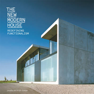 The New Modern House: Redefining Functionalism (BOK)