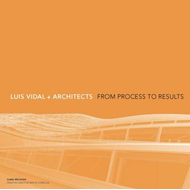 The Luis Vidal + Architects: From Process to Results (BOK)