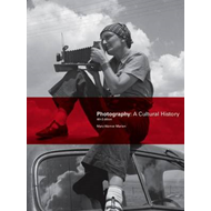Photography: A Cultural History 4th Edition (BOK)