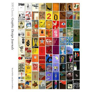 100 Classic Graphic Design Journals (BOK)