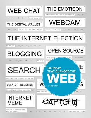 100 Ideas That Changed the Web (BOK)