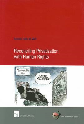 Reconciling Privatization with Human Rights (BOK)