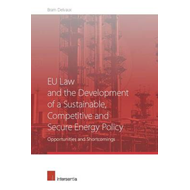 EU Law and the Development of a Sustainable, Competitive and Secure Energy Policy: Opportunities and (BOK)